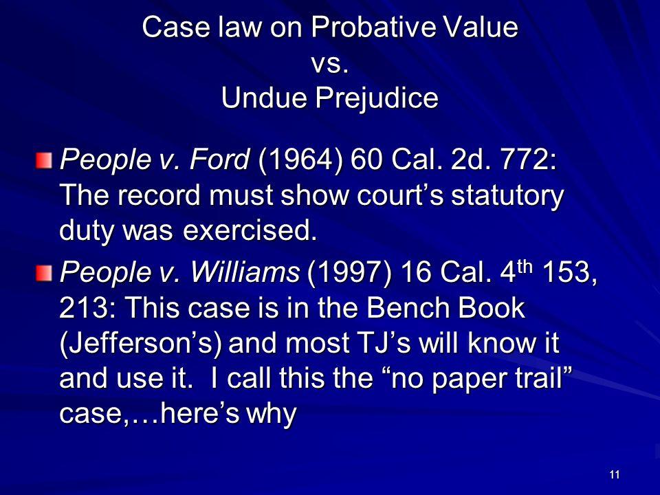 11 Case law on Probative Value vs. Undue Prejudice People v.