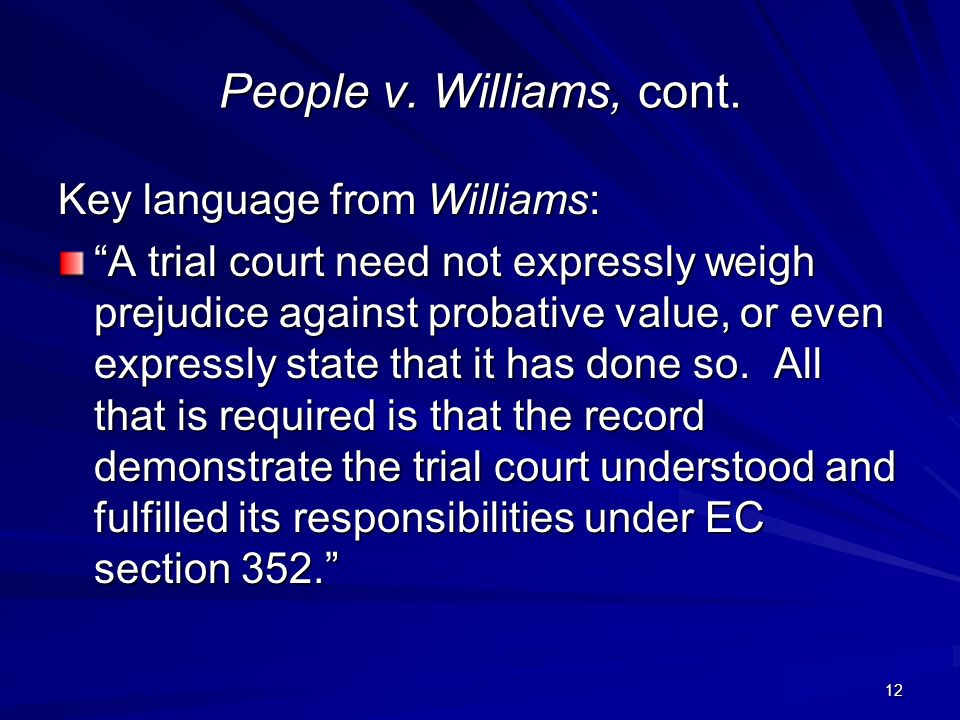 12 People v. Williams, cont.