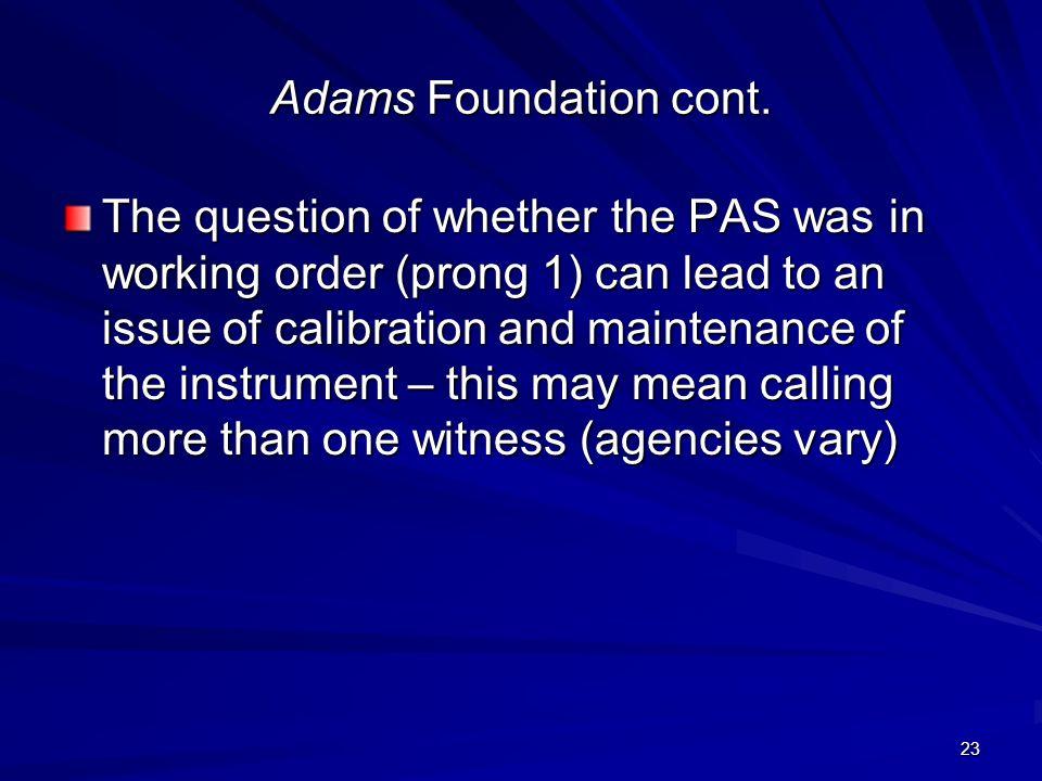 23 Adams Foundation cont.