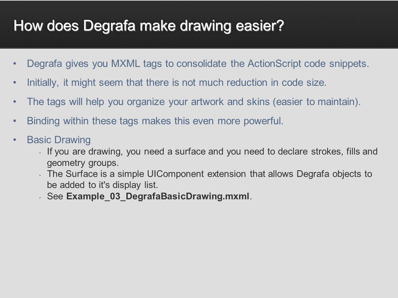 How does Degrafa make drawing easier.
