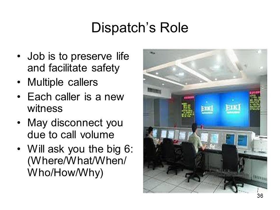 35 Information That Dispatch Gets When You Call 911 Landline Name Address Location address Wireless Phone number Cell phone carrier Location of caller