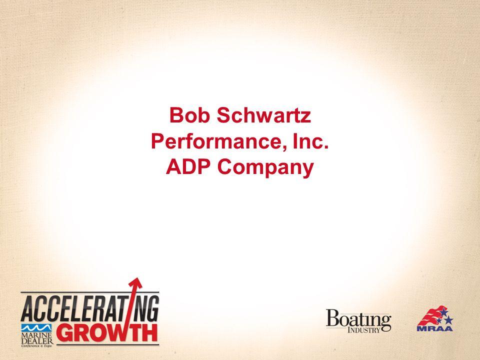 Bob Schwartz Performance, Inc. ADP Company