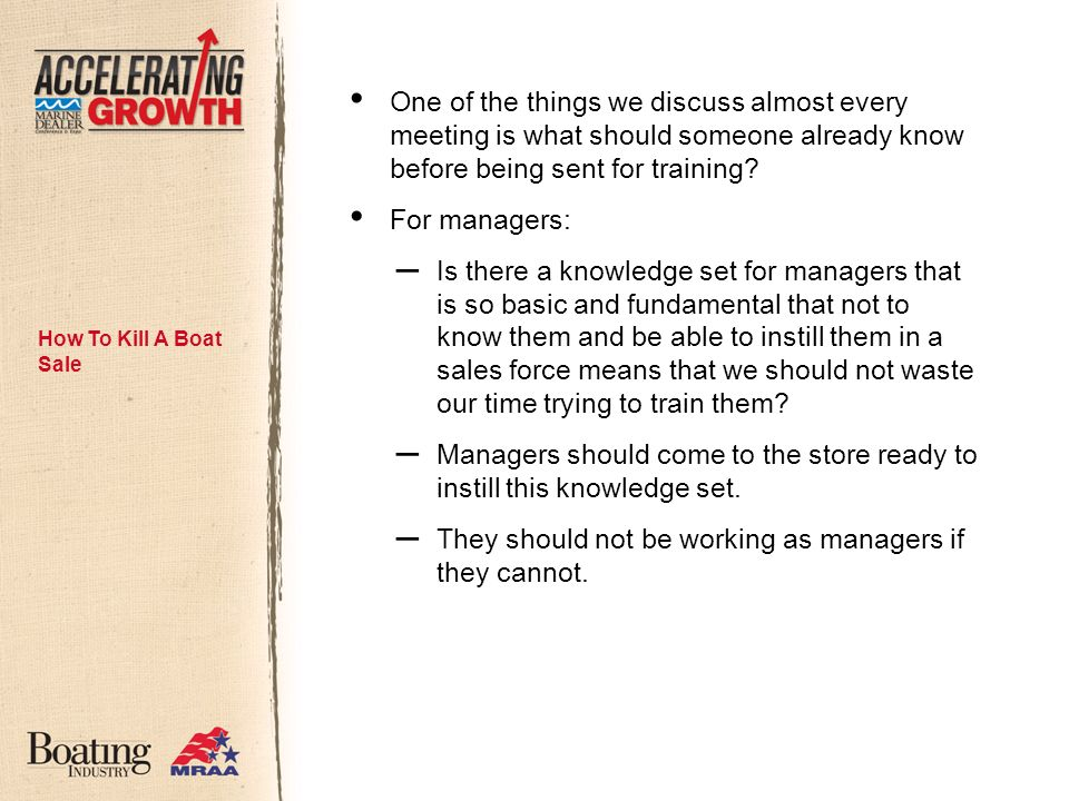 One of the things we discuss almost every meeting is what should someone already know before being sent for training.