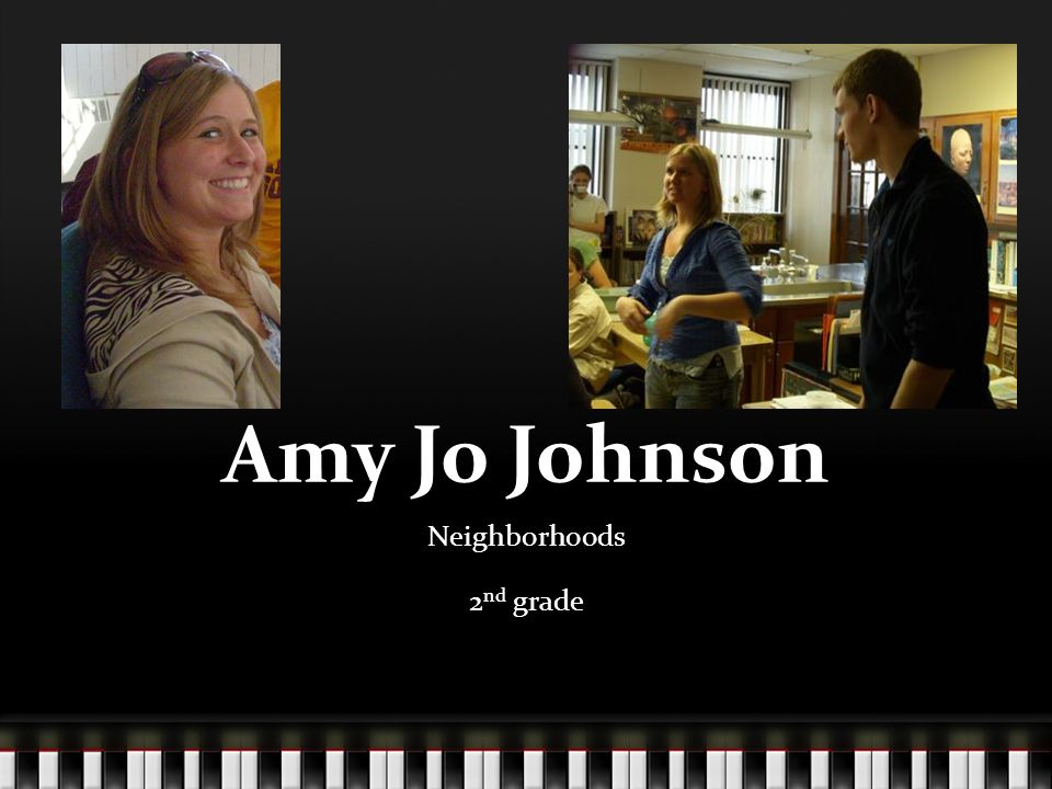 Amy Jo Johnson Neighborhoods 2 nd grade