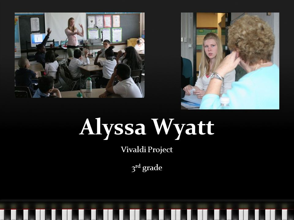 Alyssa I have been working with two different third grade classrooms on the Vivaldi Project.