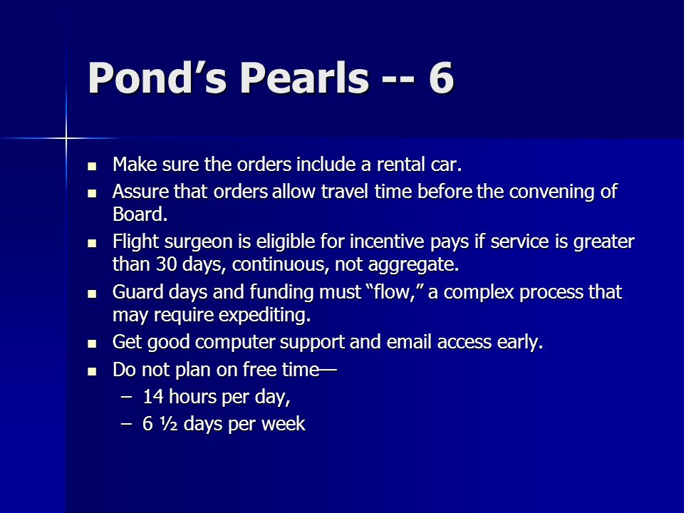 Ponds Pearls -- 6 Make sure the orders include a rental car.