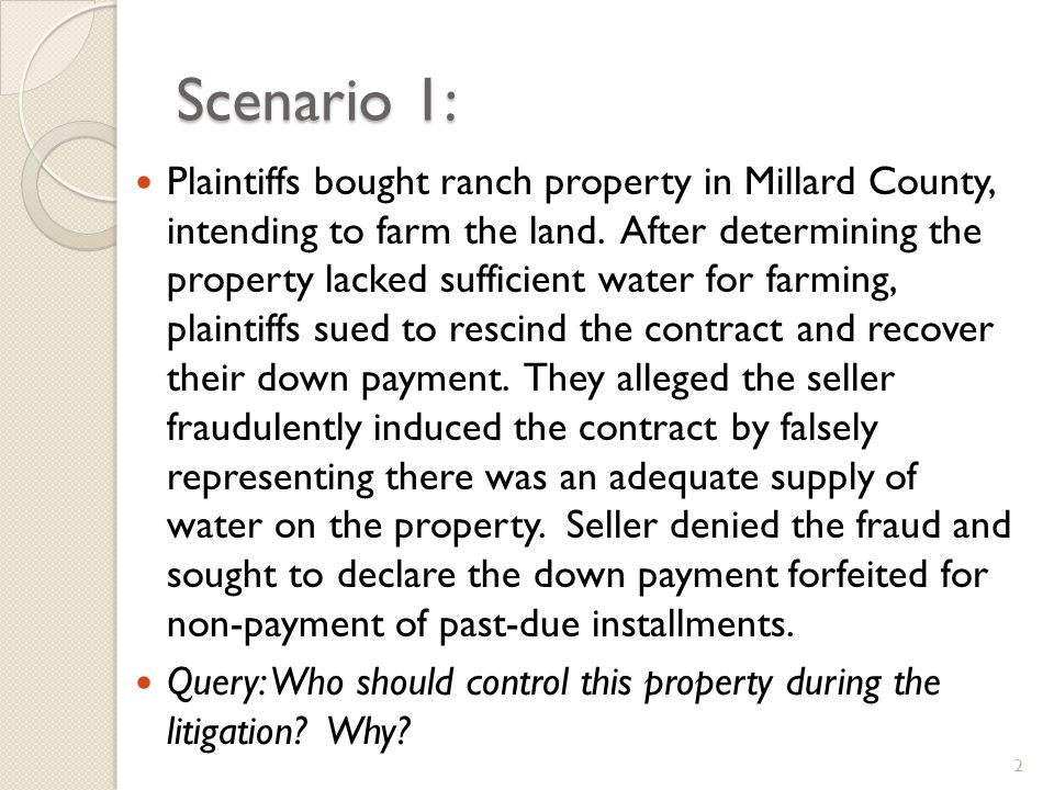 Scenario 1: Plaintiffs bought ranch property in Millard County, intending to farm the land.