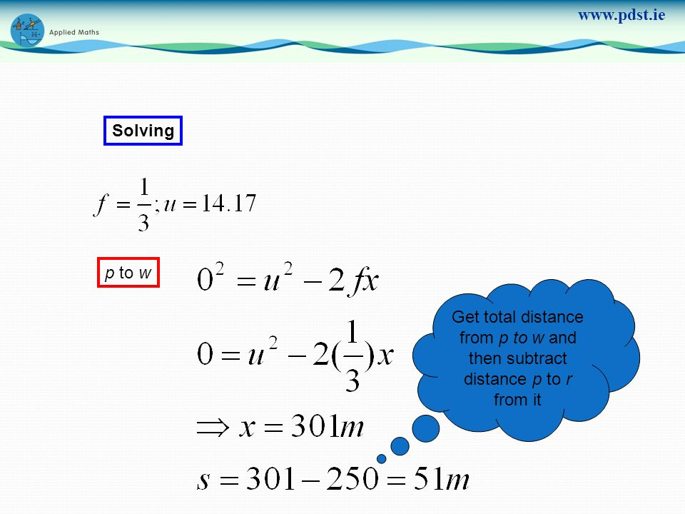 www.pdst.ie Solving p to w Get total distance from p to w and then subtract distance p to r from it