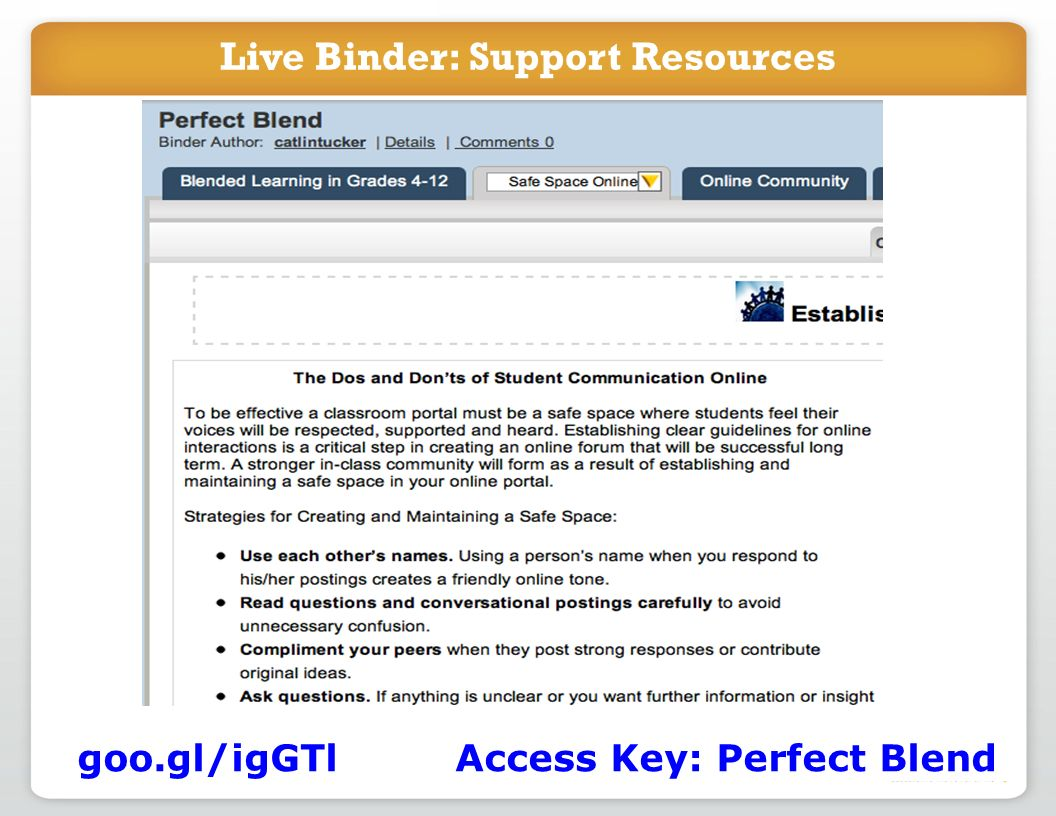 Live Binder: Support Resources goo.gl/igGTl Access Key: Perfect Blend