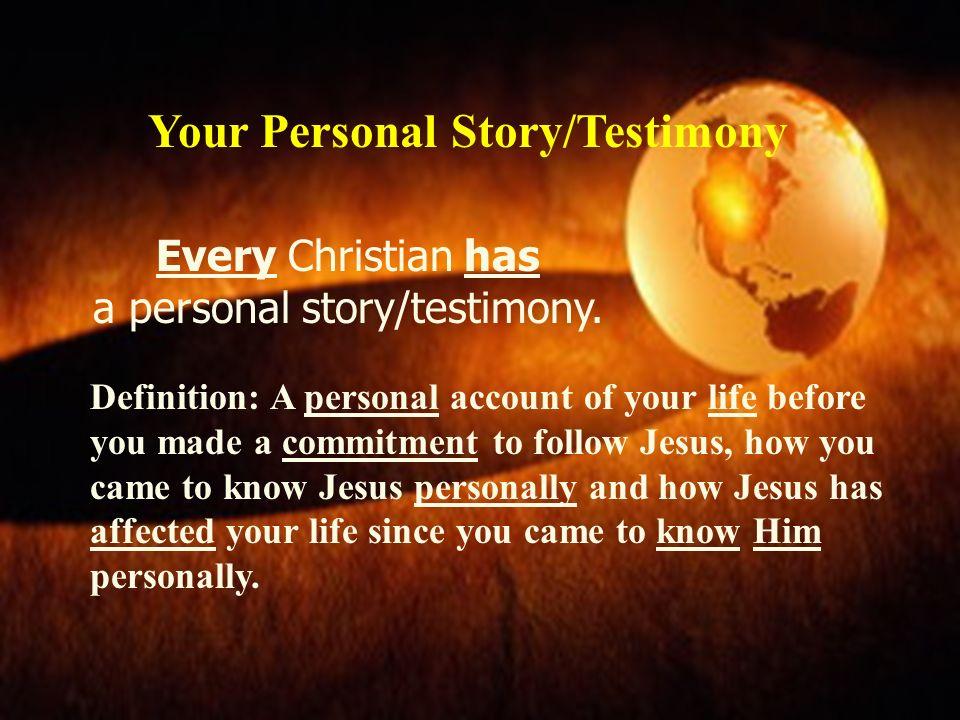 Basic Characteristics of a Personal Story 4 1.