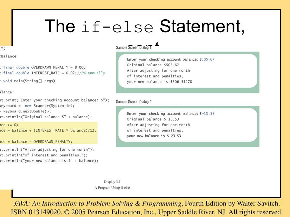 The if-else Statement, cont. class BankBalance
