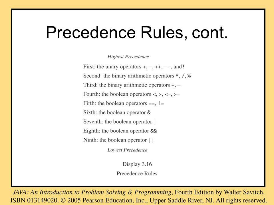 Precedence Rules, cont.