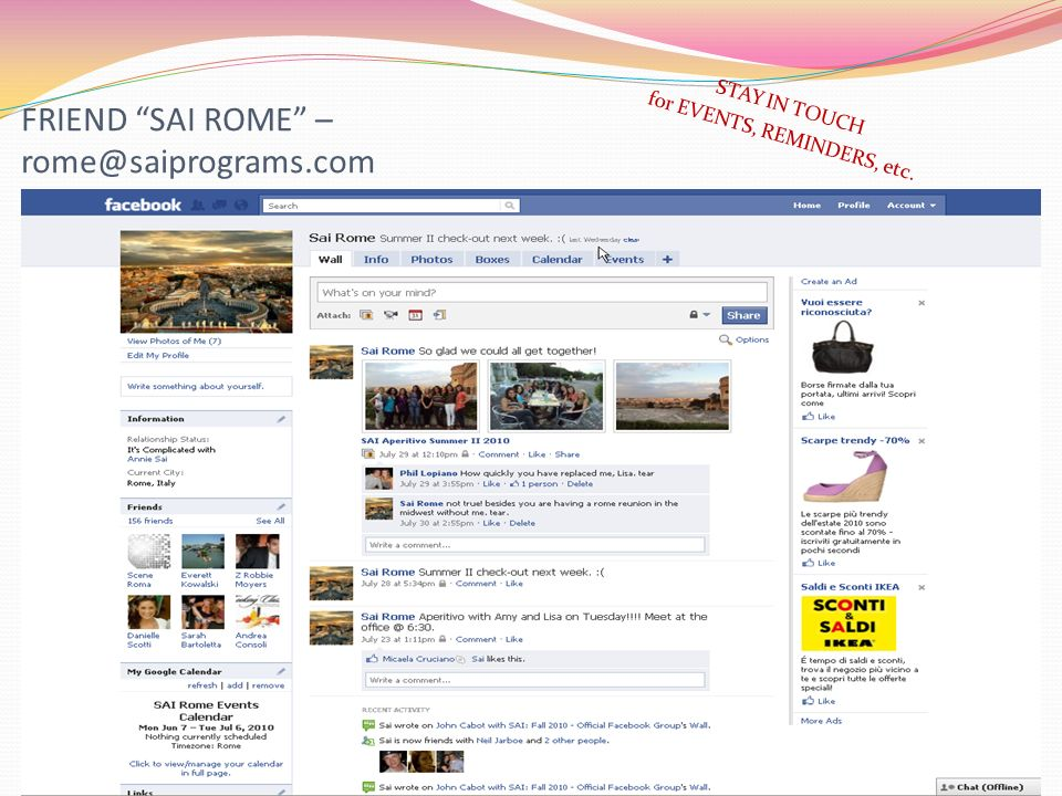 FRIEND SAI ROME – rome@saiprograms.com STAY IN TOUCH for EVENTS, REMINDERS, etc.