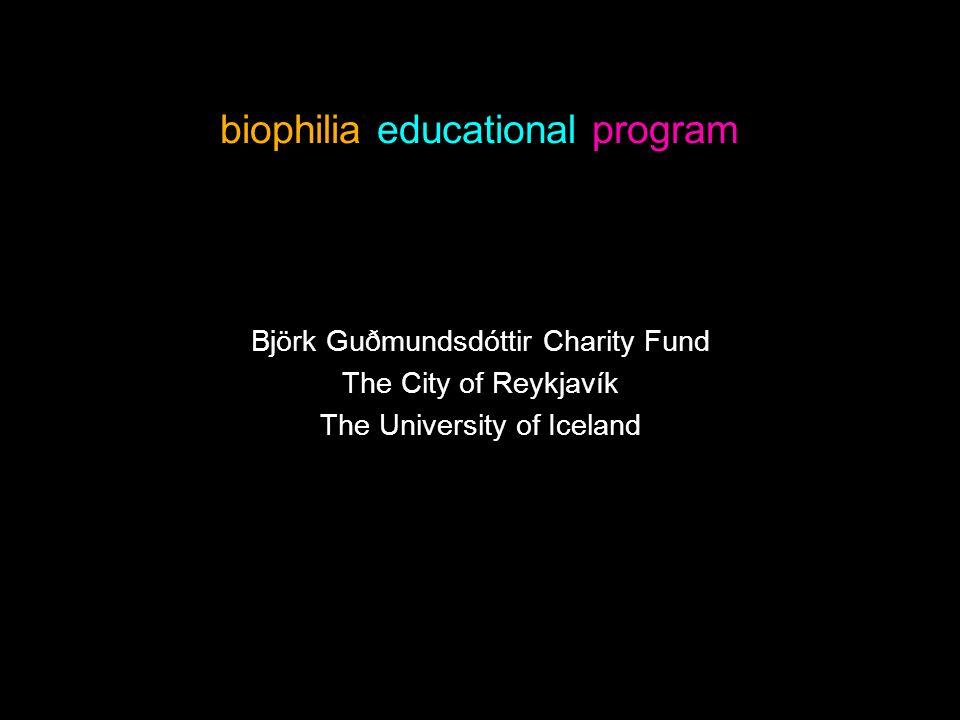 biophilia educational program Björk Guðmundsdóttir Charity Fund The City of Reykjavík The University of Iceland