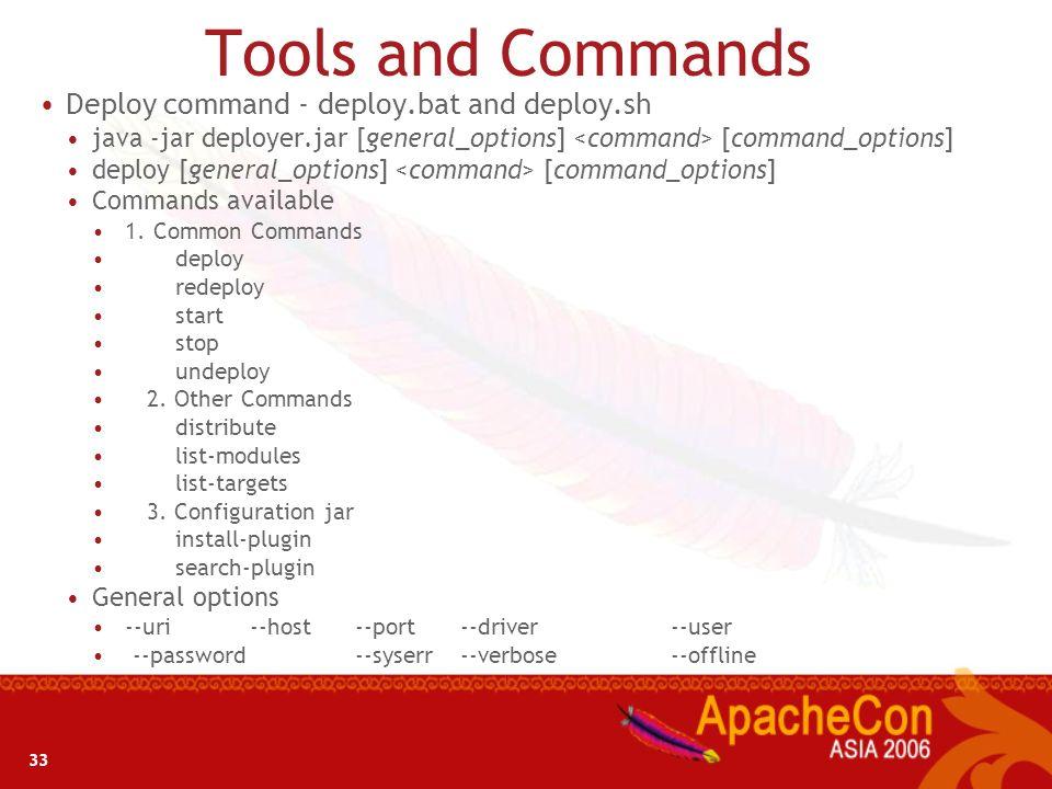 32 Server Administration Starting a Server From application launcher, execute startup.bat or startup.sh, or run java – jar bin\server.jar The server w