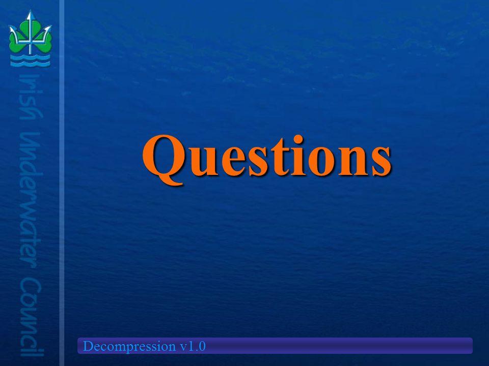 Decompression v1.0 Questions