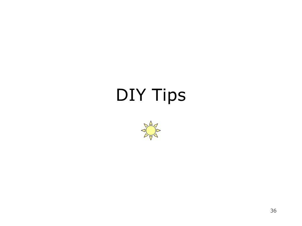 36 DIY Tips