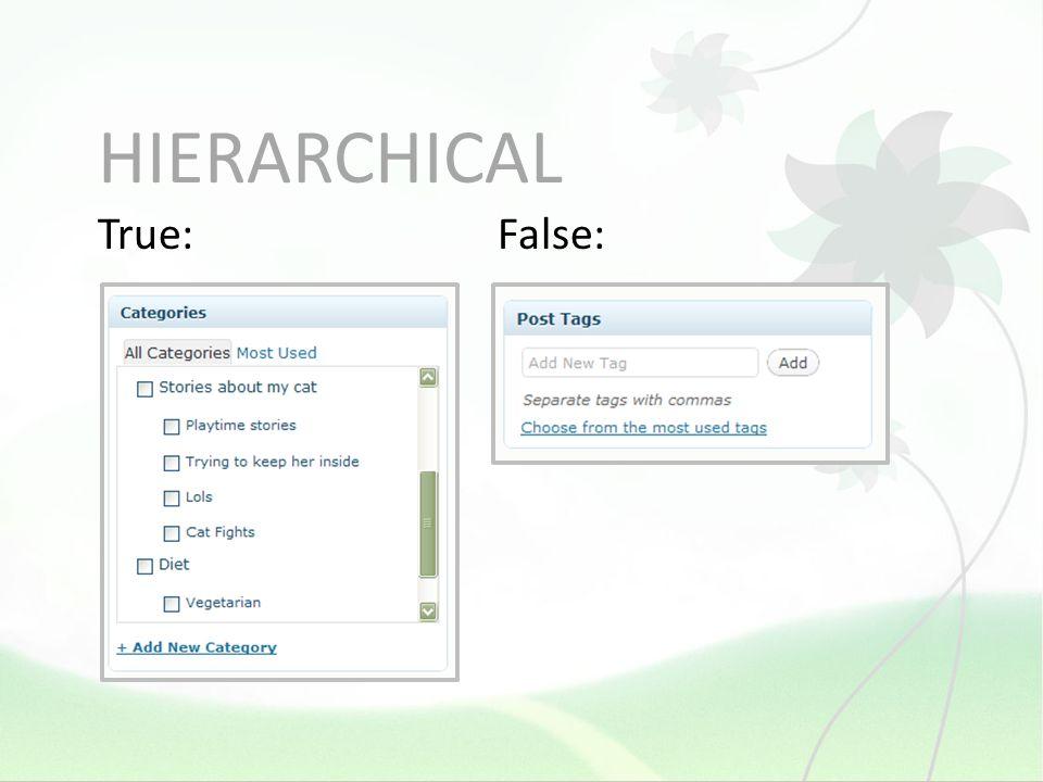 HIERARCHICAL True:False: