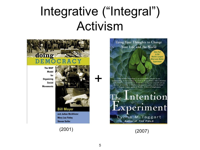 5 Integrative (Integral) Activism + (2007) (2001)