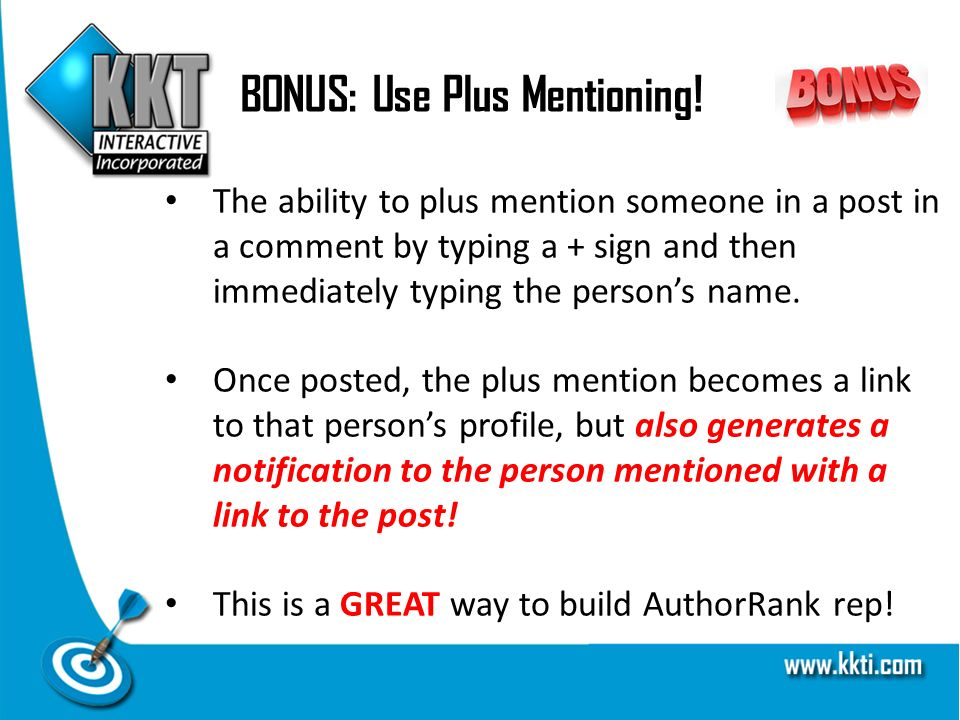BONUS: Use Plus Mentioning.