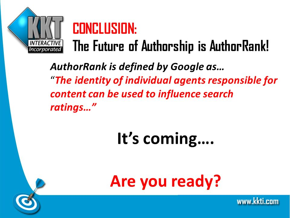CONCLUSION: The Future of Authorship is AuthorRank.