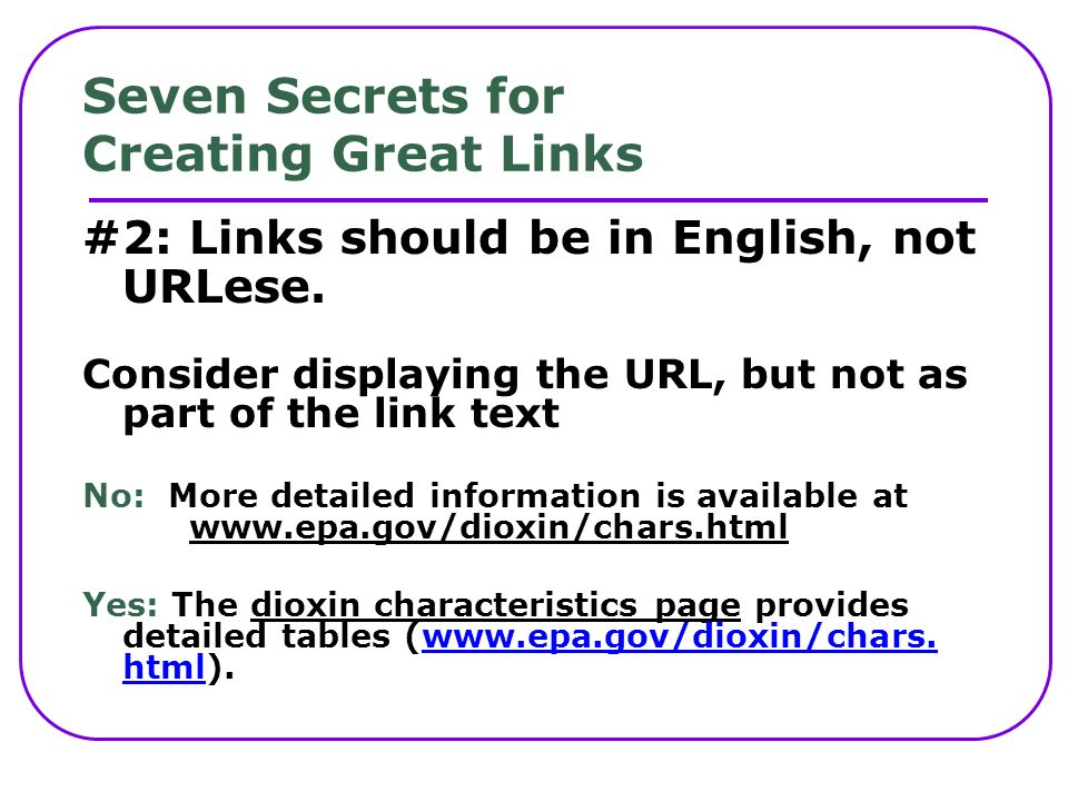 Seven Secrets for Creating Great Links #2: Links should be in English, not URLese.