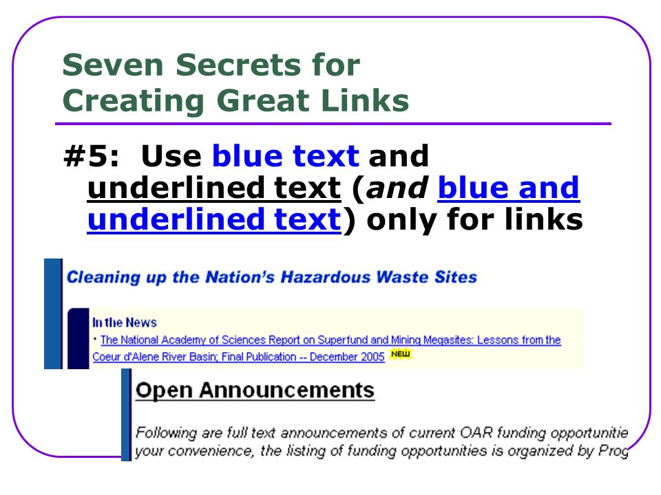 Seven Secrets for Creating Great Links #5: Use blue text and underlined text (and blue and underlined text) only for links