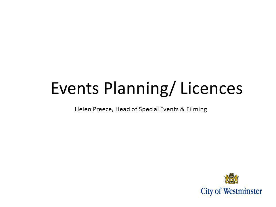 Helen Preece, Head of Special Events & Filming Events Planning/ Licences