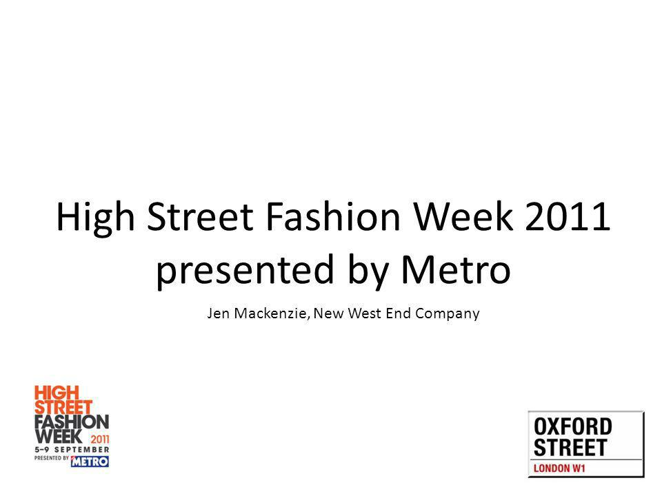 Jen Mackenzie, New West End Company High Street Fashion Week 2011 presented by Metro