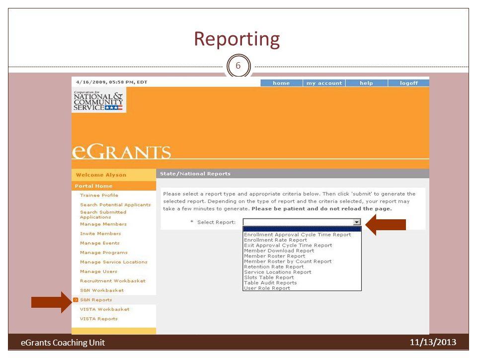 Reporting 11/13/2013 6 eGrants Coaching Unit