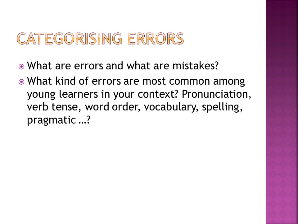 What are errors and what are mistakes.