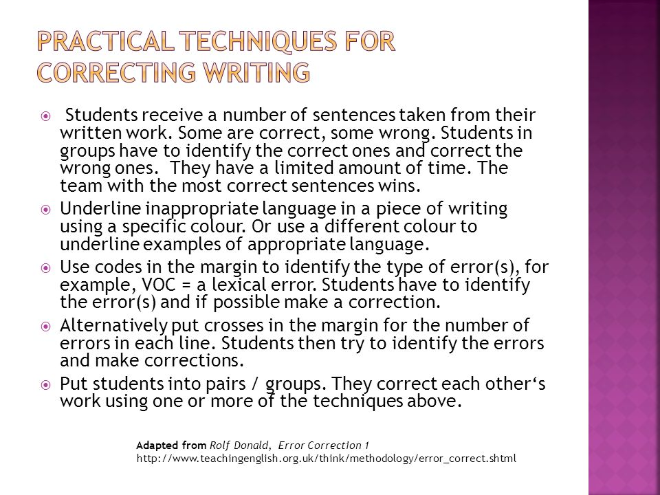 Students receive a number of sentences taken from their written work.