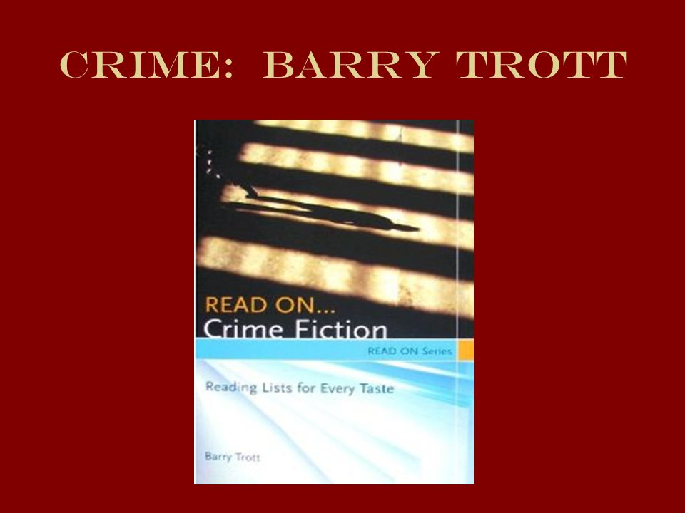 Crime: Barry Trott