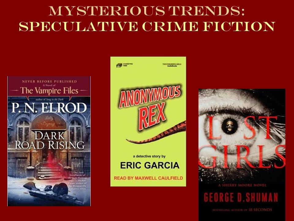 Mysterious Trends: Speculative Crime Fiction