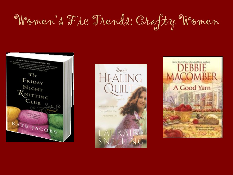 Womens Fic Trends: Crafty Women
