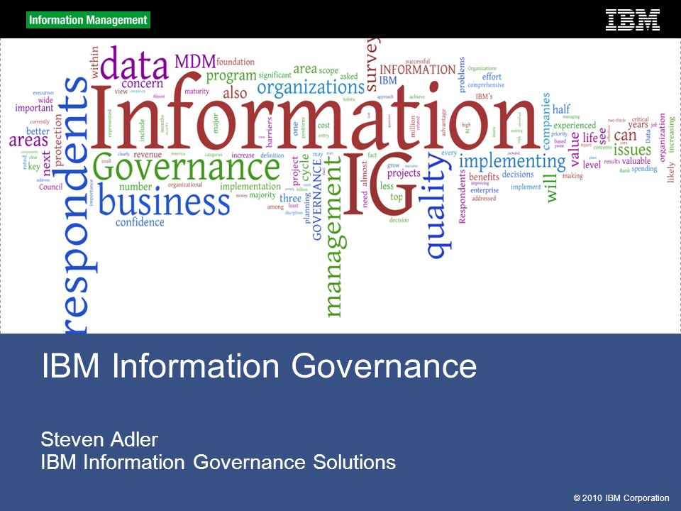 © 2010 IBM Corporation Information can change organizational behavior......When People are Communicating, Coordinating, and Collaborating