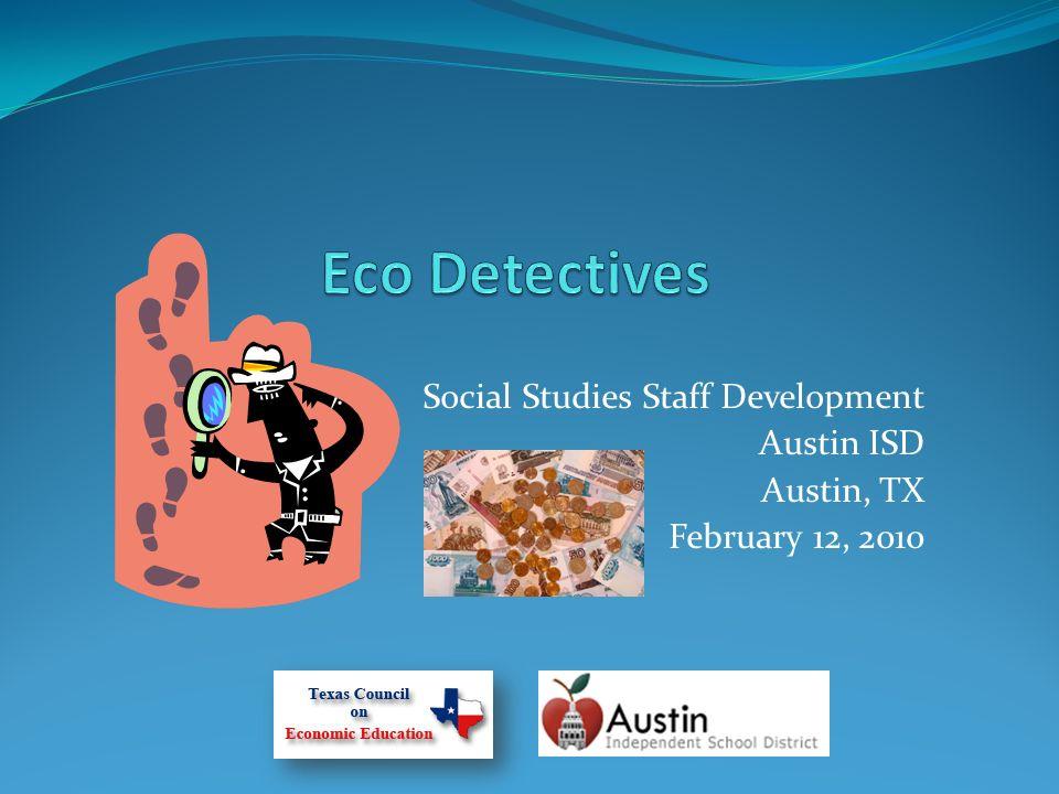 Social Studies Staff Development Austin ISD Austin, TX February 12, 2010
