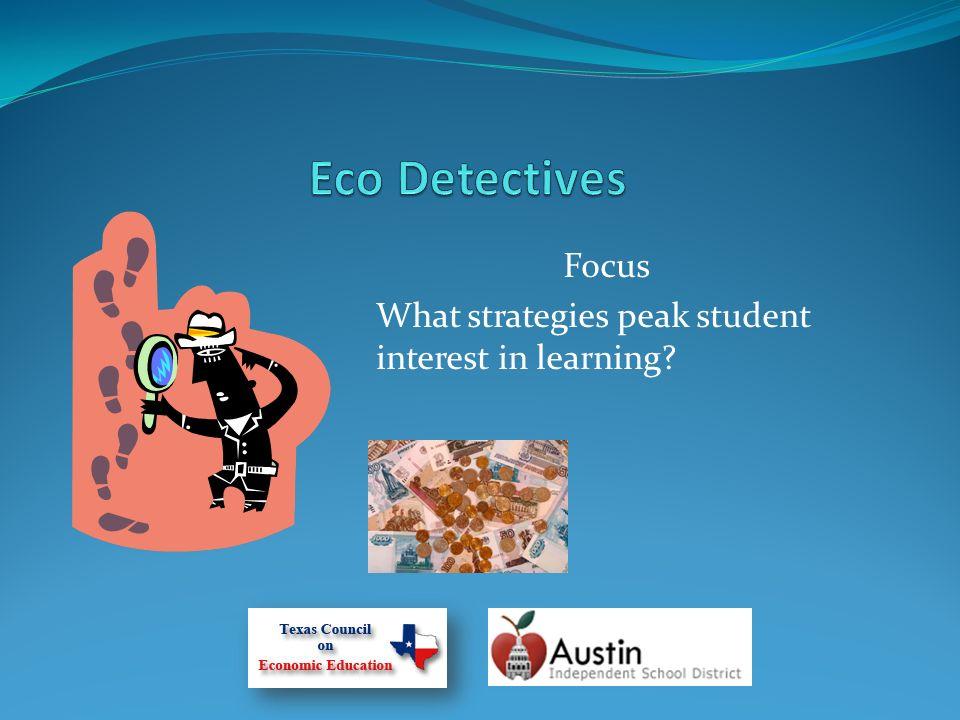 Focus What strategies peak student interest in learning