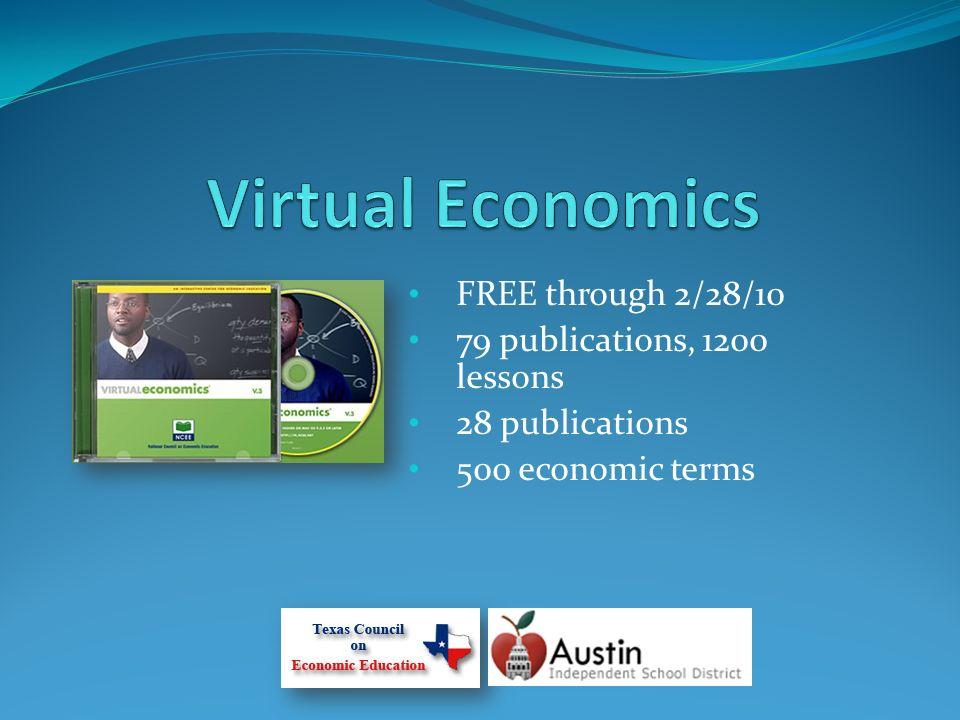 FREE through 2/28/10 79 publications, 1200 lessons 28 publications 500 economic terms
