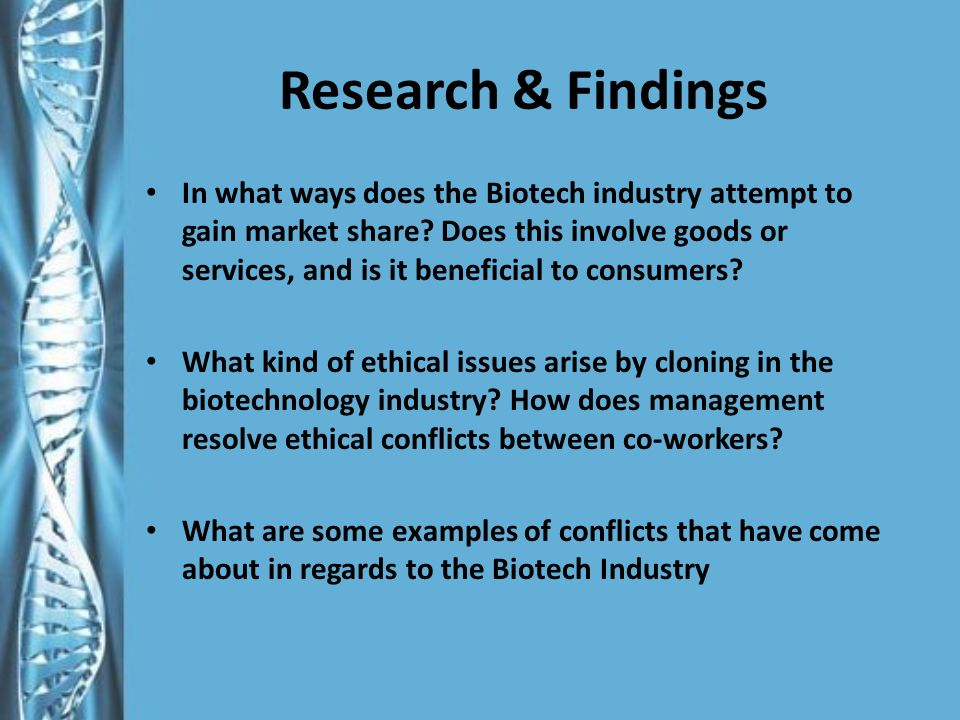 Research Question #3 What are some examples of conflicts that have come about in regards to the Biotech Industry?