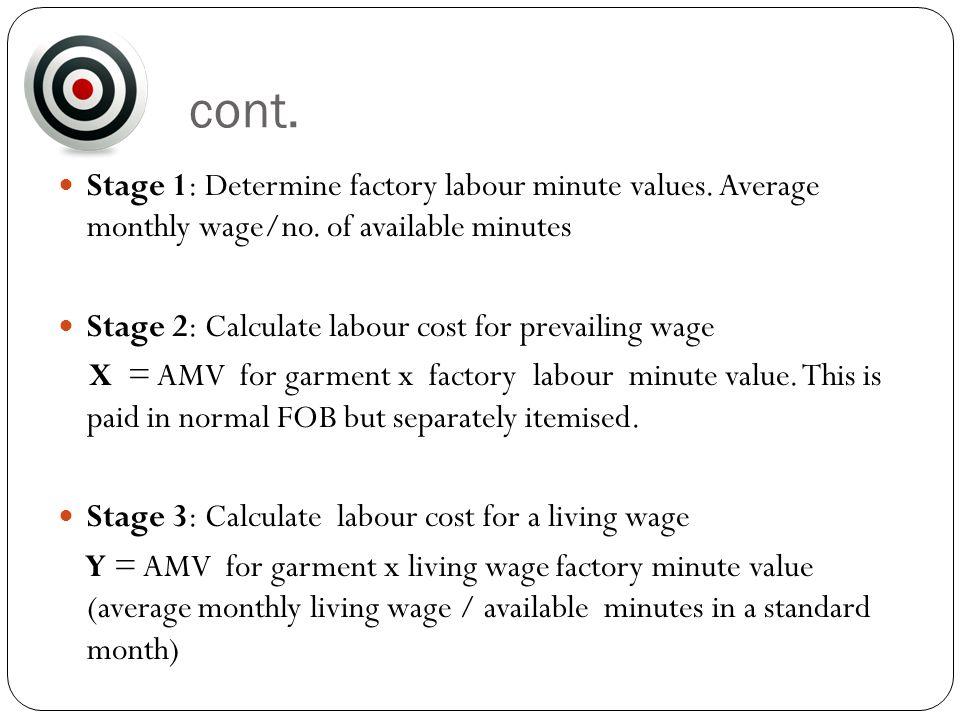 cont. Stage 1: Determine factory labour minute values.