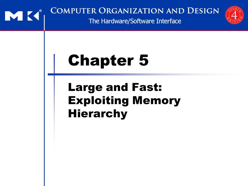 Chapter 5 Large and Fast: Exploiting Memory Hierarchy 2 Memory Technology Static RAM (SRAM) 0.5ns – 2.5ns, $2000 – $5000 per GB Dynamic RAM (DRAM) 50ns – 70ns, $20 – $75 per GB Magnetic disk 5ms – 20ms, $0.20 – $2 per GB Ideal memory Access time of SRAM Capacity and cost/GB of disk §5.1 Introduction