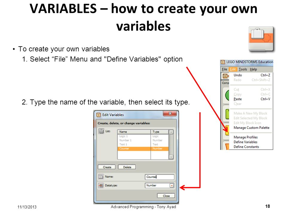 VARIABLES – how to create your own variables To create your own variables 1.