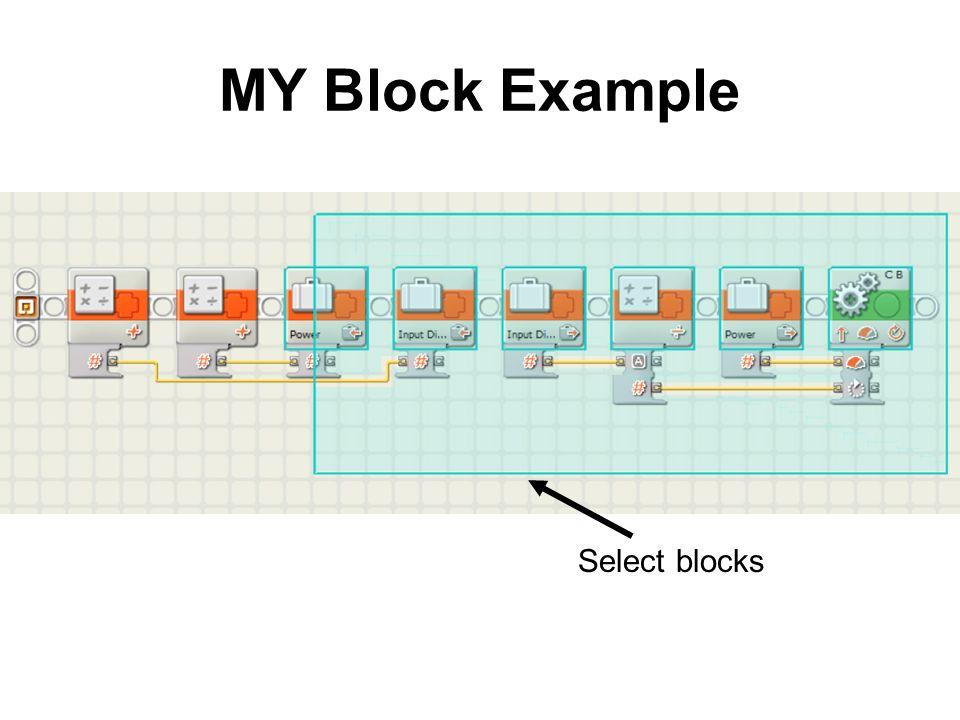 MY Block Example Select blocks