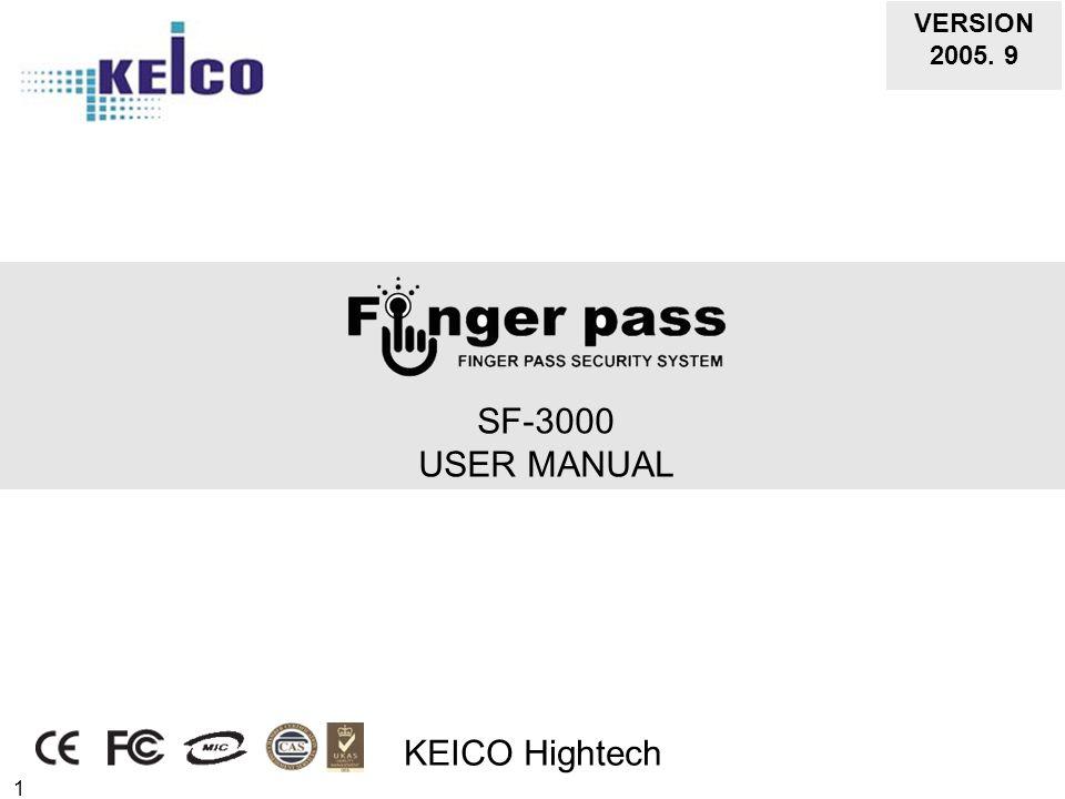 1 SF-3000 USER MANUAL KEICO Hightech VERSION 2005. 9