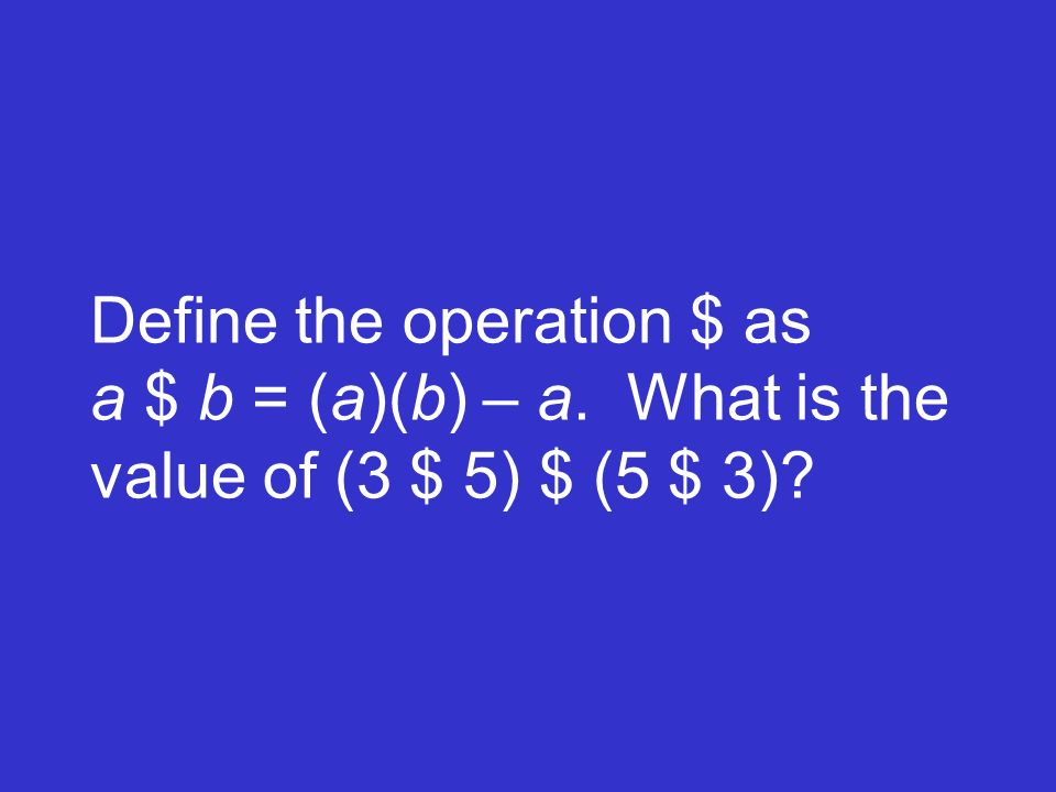 Define the operation $ as a $ b = (a)(b) – a. What is the value of (3 $ 5) $ (5 $ 3)?