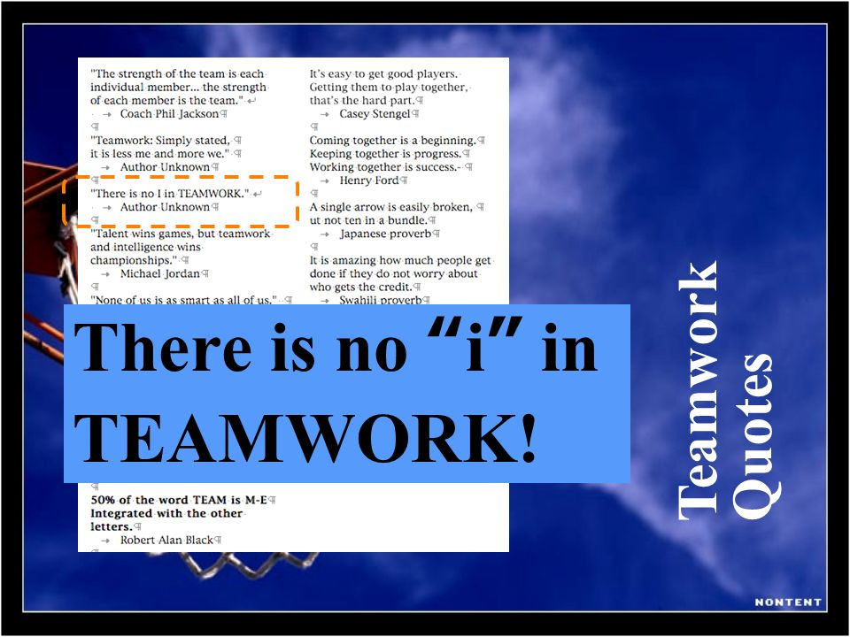 Teamwork Quotes There is no i in TEAMWORK!