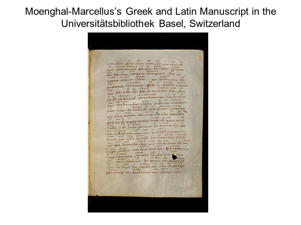 Moenghal-Marcelluss Greek and Latin Manuscript in the Universitätsbibliothek Basel, Switzerland