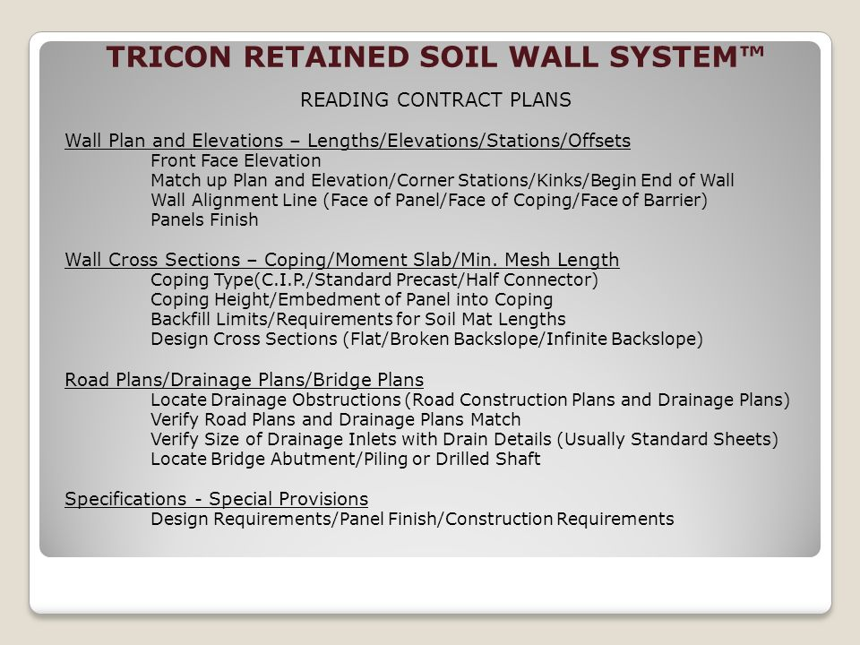 TRICON RETAINED SOIL WALL SYSTEM READING CONTRACT PLANS Wall Plan and Elevations – Lengths/Elevations/Stations/Offsets Front Face Elevation Match up P