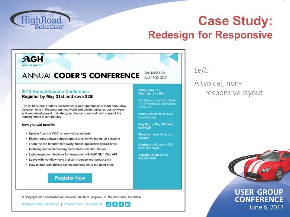 Case Study: Redesign for Responsive Left: A typical, non- responsive layout